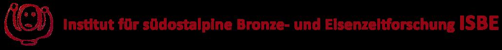 Institut für südostalpine Bronze- und Eisenzeitforschung ISBE